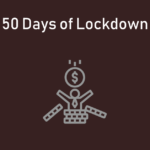 50 DAYS OF LOCKDOWN