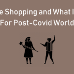 Revenge Shopping and What It Means For Post Covid World