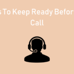 4 Things To Keep Ready Before A Cold Call